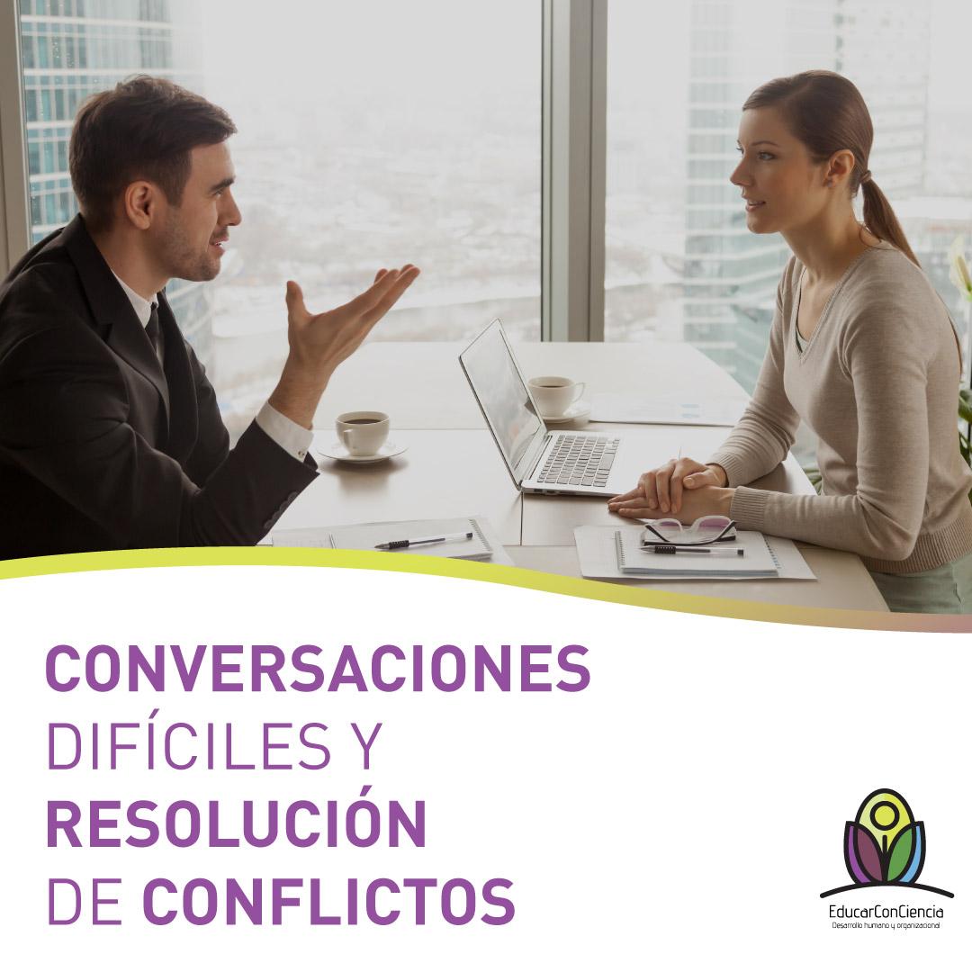 Conversaciones Difíciles y Resolución de Conflictos